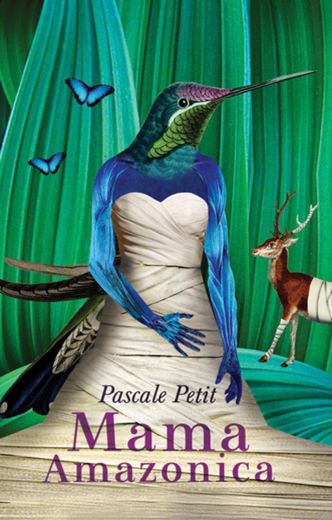 Mama Amazonica Pascale Petit